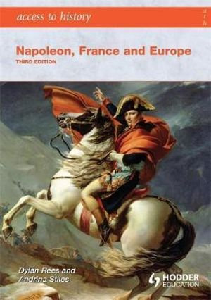 Access to History: Napoleon, France and Europe 3E
