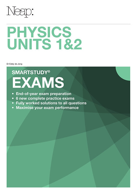 Physics Units 1&2 Exams Guide
