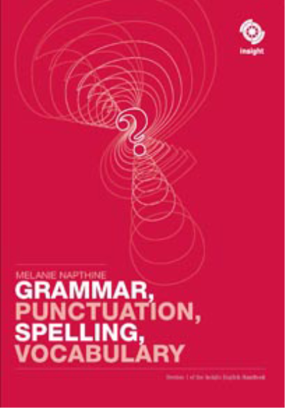 Insight Reference: Grammar, Punctuation, Spelling, Vocabulary (PRINT)