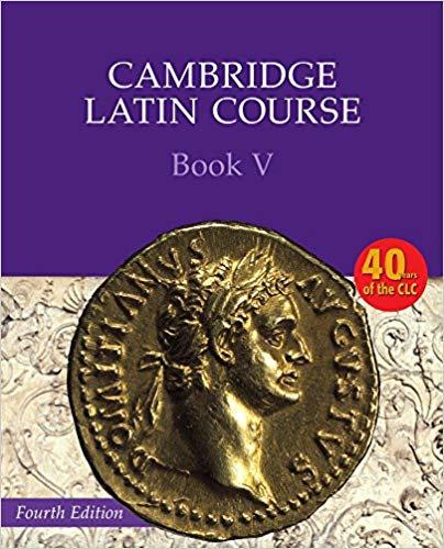 Cambridge Latin Course Book 5 Student's Book 4E
