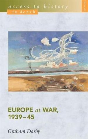 Access to History: Europe at War 1939-45