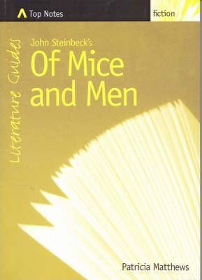 Top Notes: Of Mice and Men