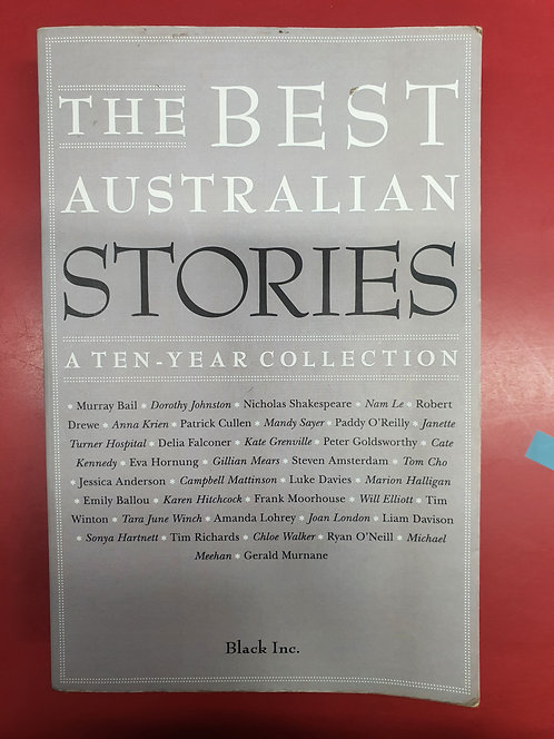 The Best Australian Stories: A Ten Year Collection (SECOND HAND)