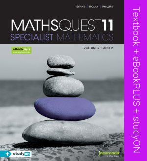 Jacaranda Maths Quest 11 VCE Specialist Mathematics + StudyON (PRINT + DIGITAL)