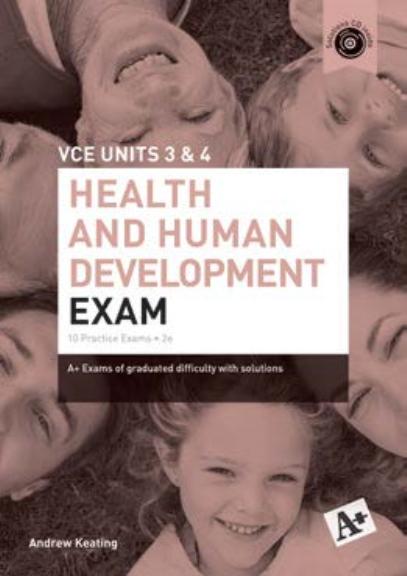 A+ Health & Human Development Exam VCE Units 3&4 2E (PRINT)