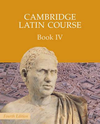 Cambridge Latin Course Book 4 Student's Book 4E