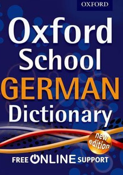 Oxford School German Dictionary 2012