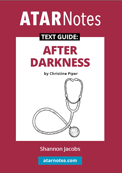 ATARNotes Text Guide: After Darkness