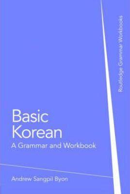 Basic Korean : A Grammar and Workbook