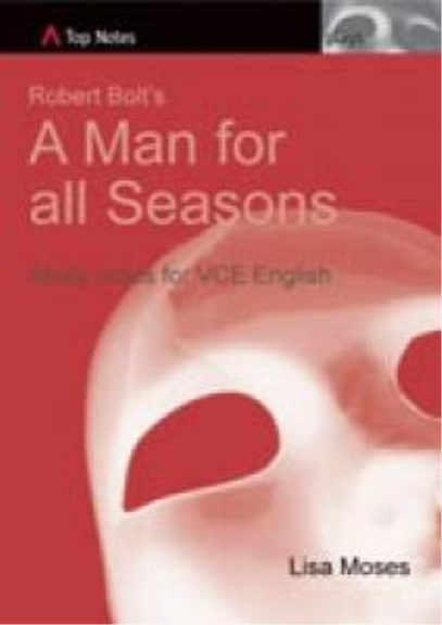 Top Notes: A Man For All Seasons