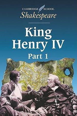 Cambridge School Shakespeare King Henry IV Part 1