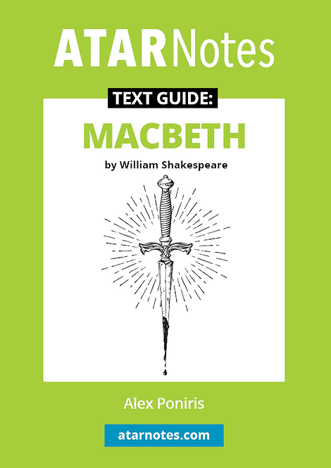 ATARNotes Text Guide: Macbeth