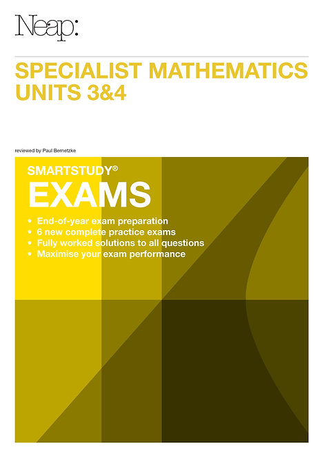 Specialist Maths Units 3&4 Exams Guide (2016 Ed)