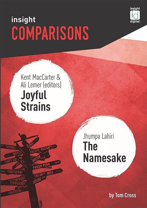 Insight Comparison: Joyful Strains/The Namesake (PRINT)