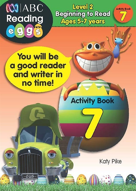 ABC Reading Eggs Activity Book 7Level 2 Beginning to Read Ages 5-7