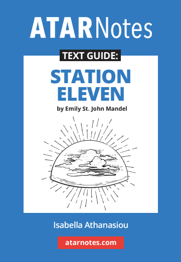 ATARNotes Text Guide: Station Eleven