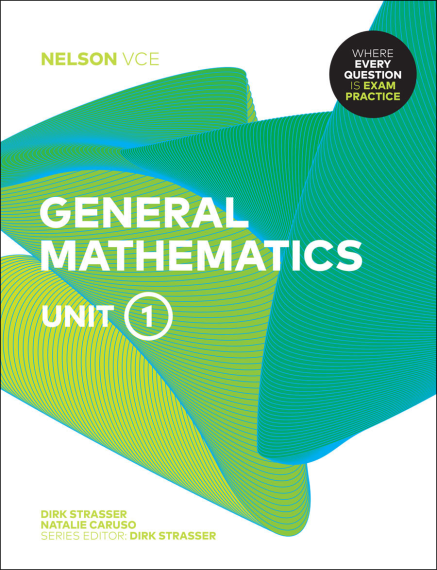 Nelson VCE General Mathematics Unit 1 Print + 4 Access Codes (PRINT+ DIGITAL)