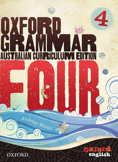 Oxford Grammar 4: for Australian Schools