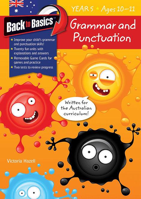 Back to Basics Grammar & Punctuation Year 5
