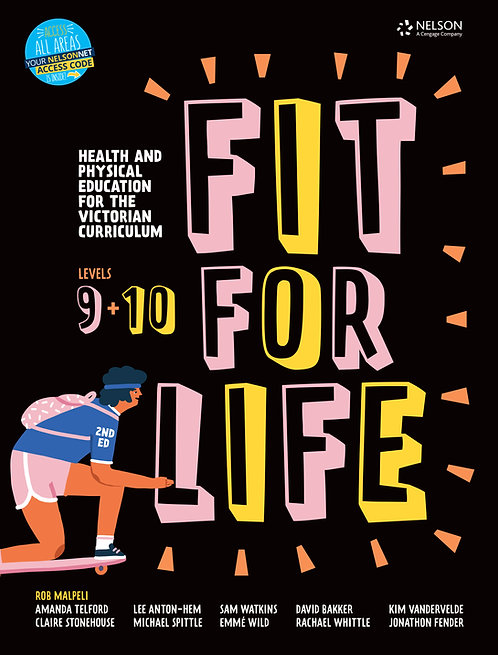 Nelson Fit for Life! VIC Years 9&10 Student Book 2E (PRINT + DIGITAL)