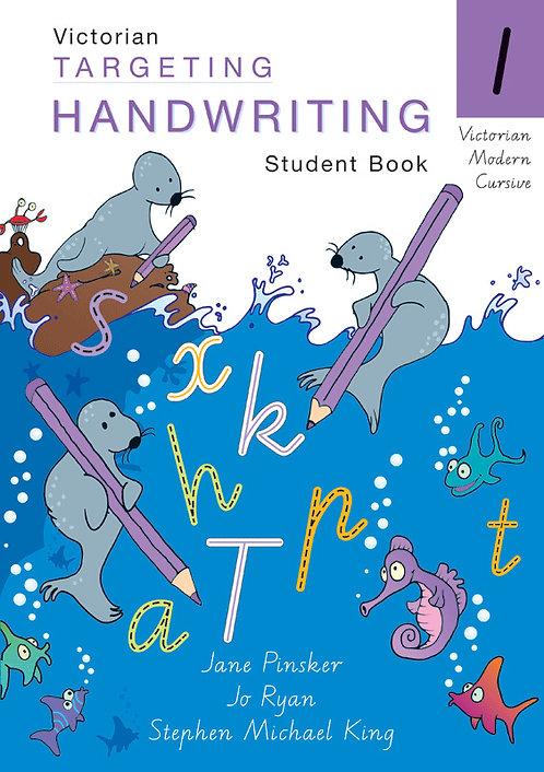 Targeting Handwriting: VIC Year 1 Student Book