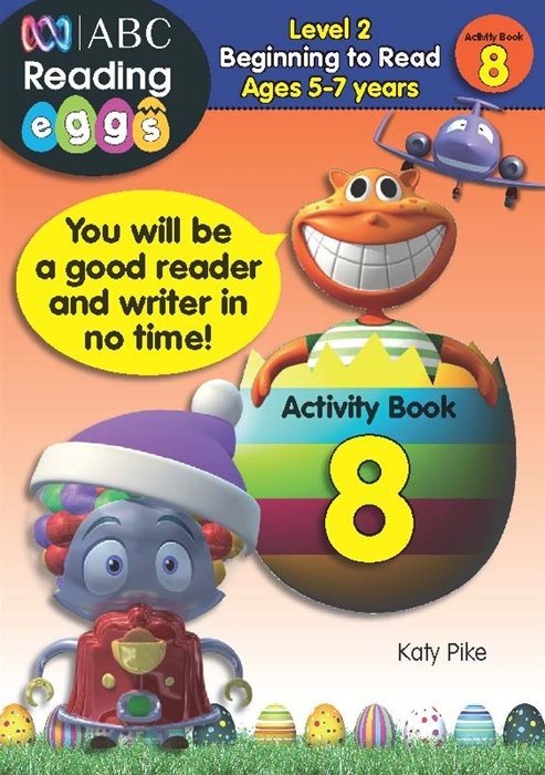 ABC Reading Eggs Activity Book 8 Level 2 Beginning to Read Ages 5-7