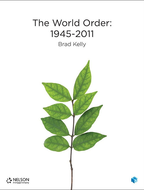 Nelson The World Order 1945–2011 (PRINT + DIGITAL)