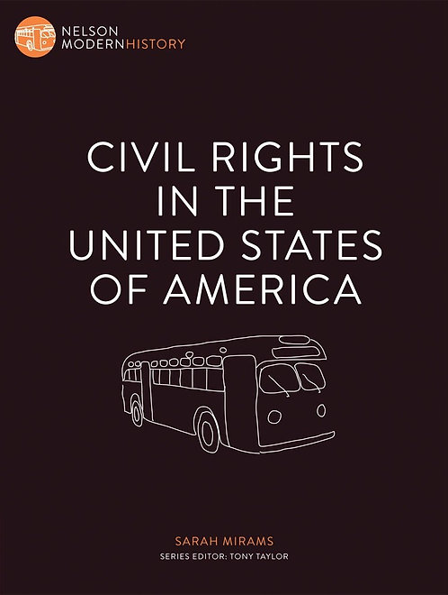 Nelson Modern History: Civil Rights in the United States of America