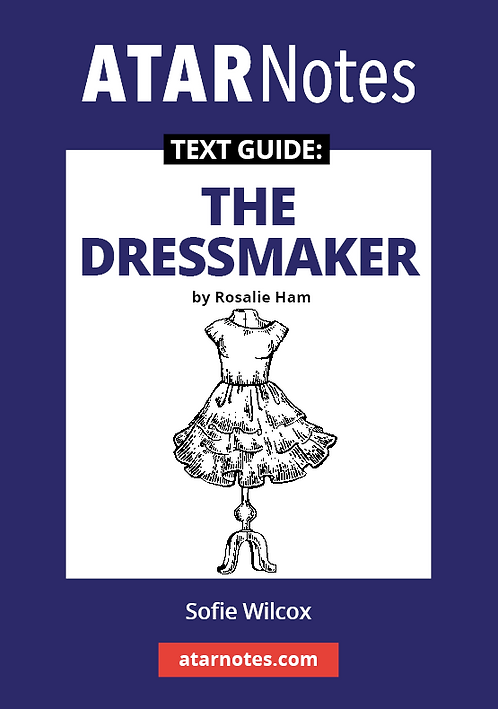 ATARNotes Text Guide: The Dressmaker