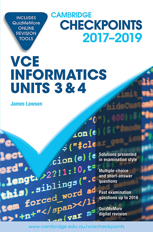Cambridge Checkpoints VCE Informatics Units 3&4 2017-2019