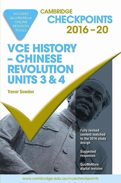 Cambridge Checkpoints VCE History - Chinese Revolution Units 3&4