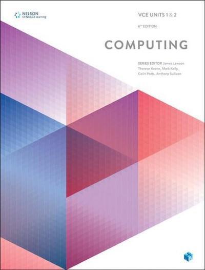 VCE Computing Units 1&2 6E (PRINT + DIGITAL)
