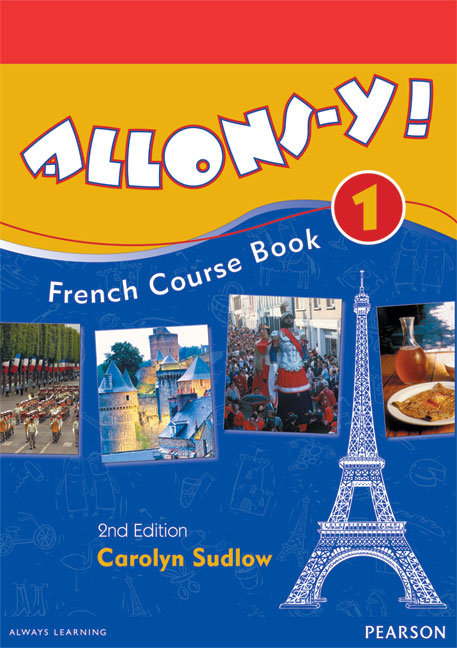 Allons-y! 1 French Course Book 2E
