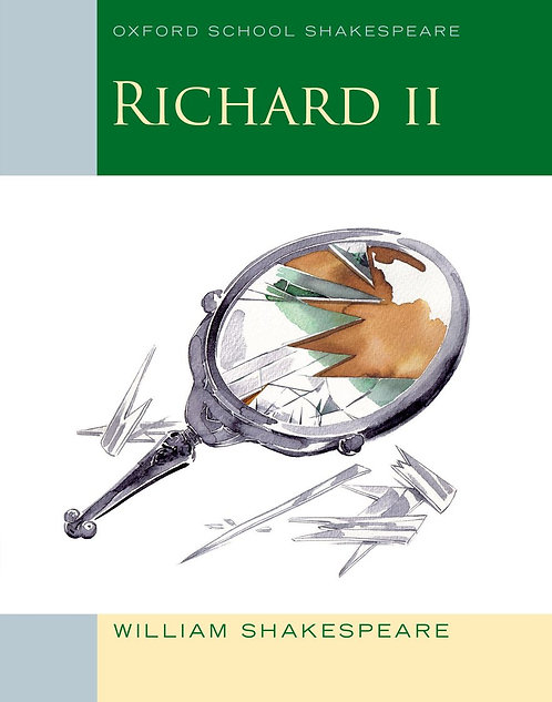 Oxford School Shakespeare Richard II