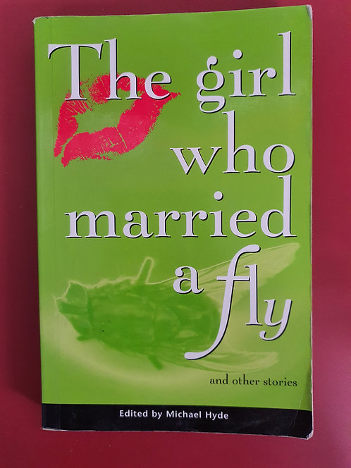 The Girl Who Married a Fly (SECOND HAND)