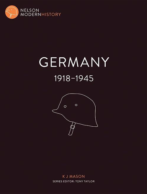 Nelson Modern History: Germany 1918 – 1945