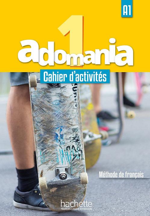 Adomania : Cahier d'activites 1 + CD audio + acces au parcours digital