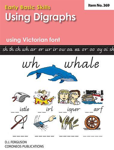 Early Basic Skills 4: Using Digraphs using Victorian font (No. 369)