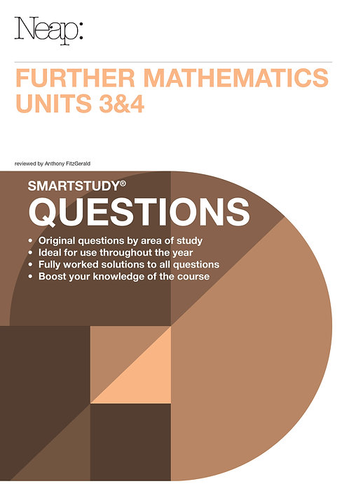 Further Maths Units 3&4 Questions Guide (2016 Ed)