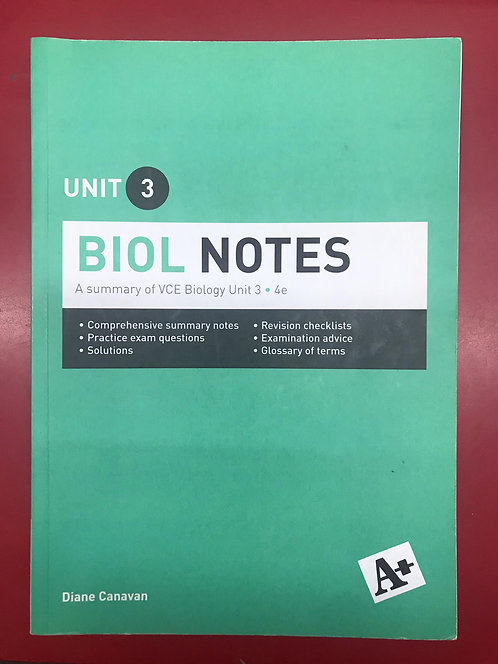 A+ Biol Notes VCE Unit 3 4E (SECOND HAND)