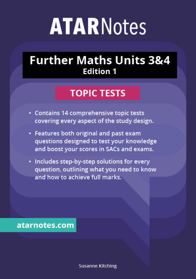 ATARNotes Further Maths Topic Tests Units 3&4