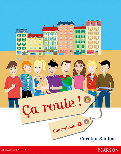 Ca Roule ! 1 Student Book