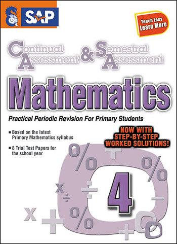 SAP Continual Assessment & Semestral Assessment Mathematics 4