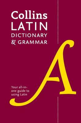 Collins Latin Dictionary and Grammar Second Edition