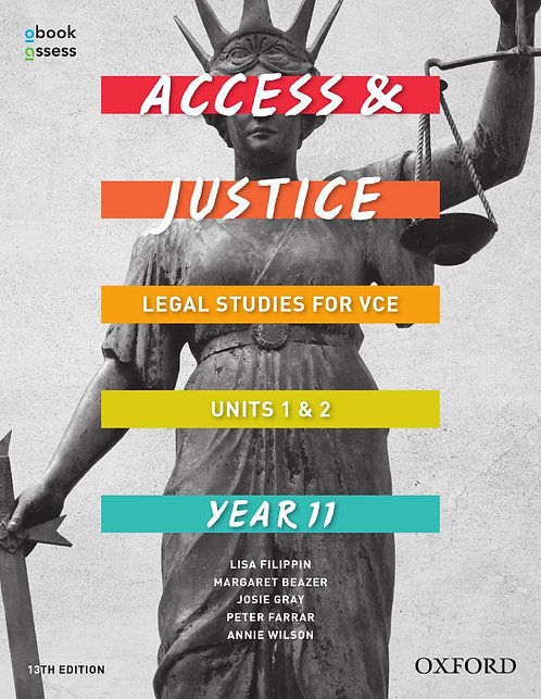 Access and Justice VCE Legal Studies Units 1&2 13E (PRINT + DIGITAL)