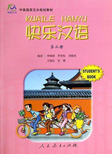 Happy Chinese/Kuai Le Han Yu 2 Student Book