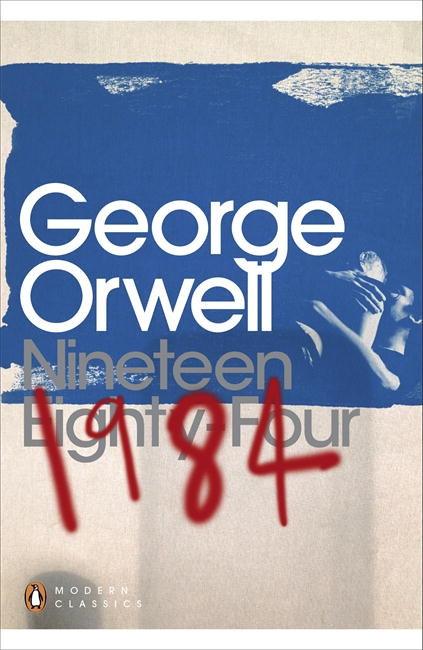 Nineteen Eighty Four : Penguin Modern Classics