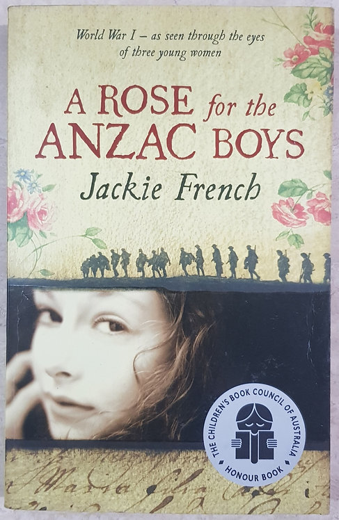 A Rose for the Anzac Boys (SECOND HAND)