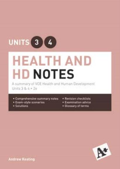 A+ Health and HD Notes VCE Units 3&4 (PRINT) 2E