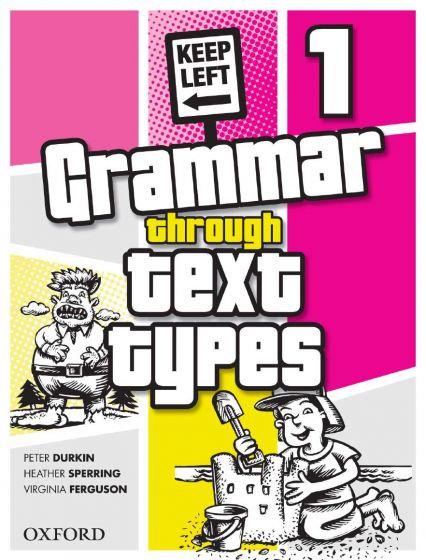 Grammar Through Text Types Book 1
